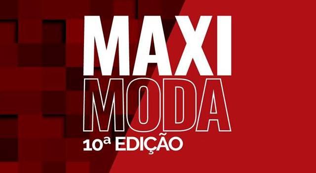 Negócios de Moda. Senac participa da 10ª edição do MaxiModa