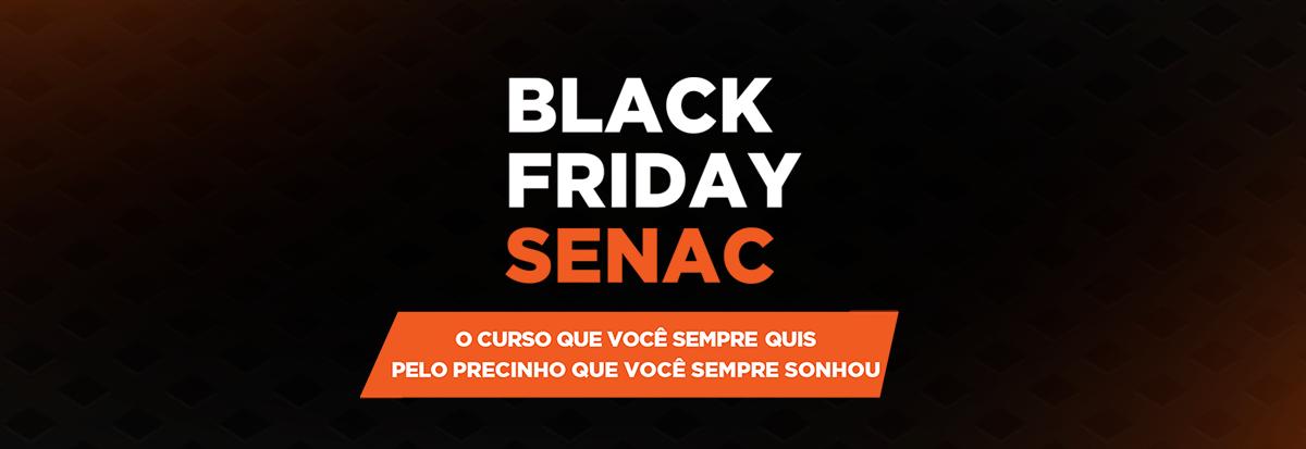 Black Friday Senac
